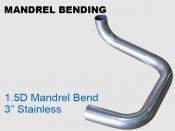 Mandrel Bending 1.5D 3 in Stainless