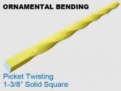 Ornamental - Picket Twisting