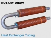 Rotary Draw Heat Exchanger Tubing