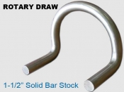 Rotary Draw 1.-5 in Solid Bar Stock