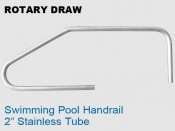 Rotary Draw 2 in Sstainless Pool Handrail