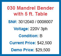 030 Mandrel Bender with 5 ft. Table Demo